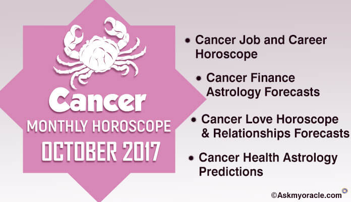 Cancer Monthly Horoscope Predictions October 2017 Astrology
