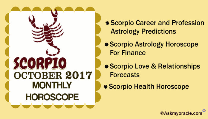 Scorpio Monthly Horoscope October 2017