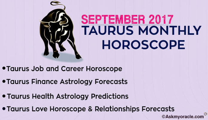 Taurus Monthly Horoscope September 2017