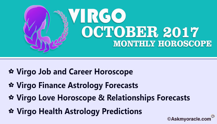 Virgo Monthly Horoscope October 2017, Virgo Astrology
