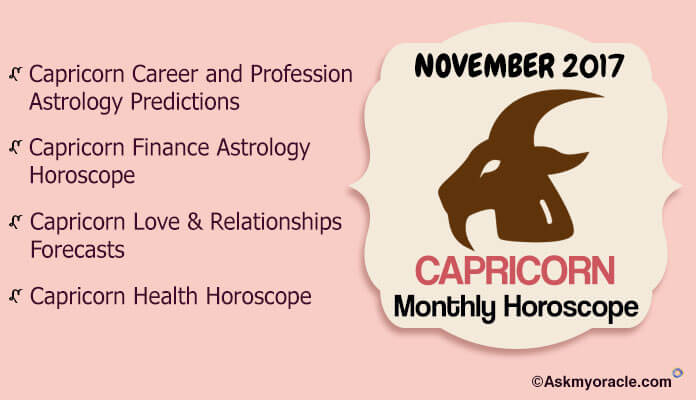 Capricorn November 2017 Monthly Horoscope Astrology