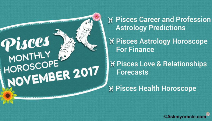 Pisces Monthly Horoscope November 2017