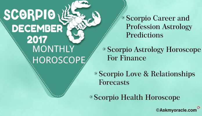 Scorpio Monthly Horoscope December 2017