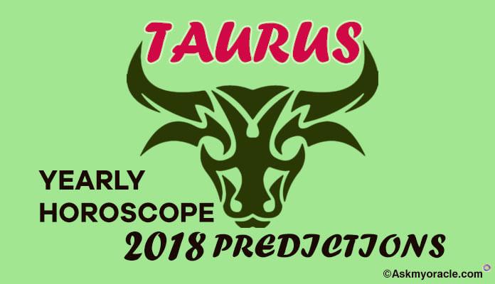 Taurus Horoscope 2018 Prediction