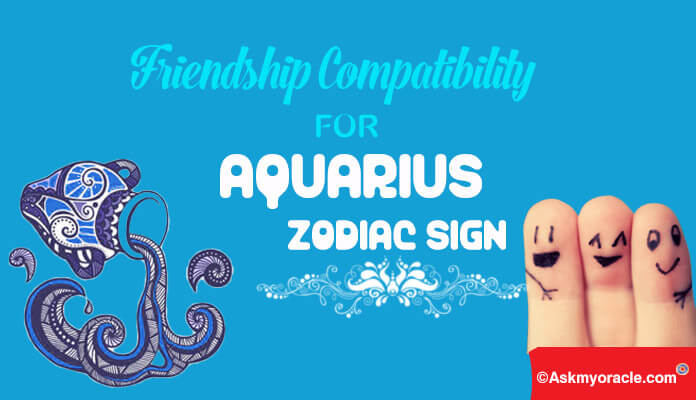 Friendship Compatibility Aquarius Zodiac Sign, Astology, Friend Sun Sign Compatibility