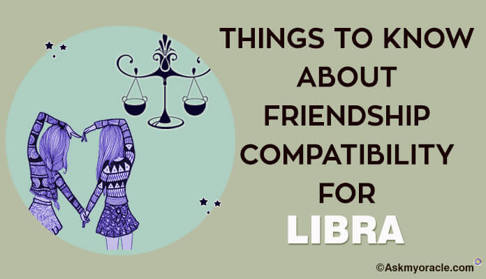 Libra Friendship Compatibility, Best friends