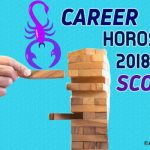 Scorpio Career Horoscope 2018, Predictions For Zodiac Sign Scorpio