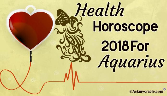 2018 Aquarius Health Horoscope, Aquarius Health Astrology