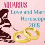 2018 Aquarius Love Horoscope, Aquarius Marriage, Love Predictions