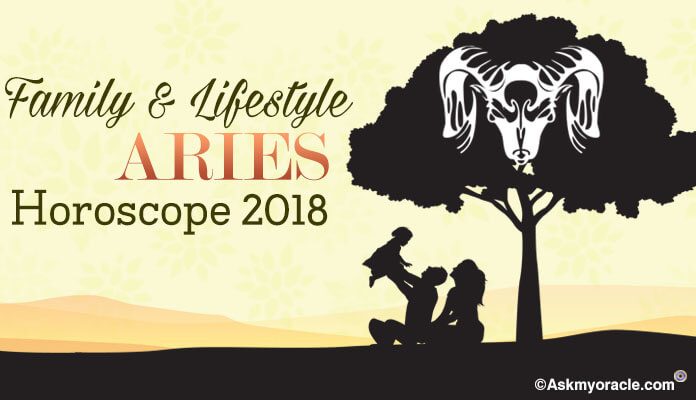 Lifestyle Aries Horoscope 2018, Family Aries Astrology Predictions 2018