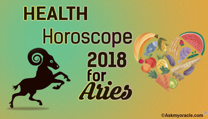 Aries Health Horoscope 2018, Aries fitness Astrology 2018 Yearly Prediction
