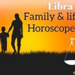 Libra Family Horoscope 2018 - Libra Lifestyle Predictions