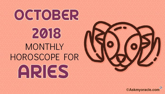 Aries October 2018 Horoscope Predictions, October 2018 Aries Monthly astrology
