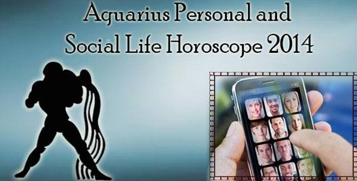 Aquarius Personal and Social Life Horoscope 2014