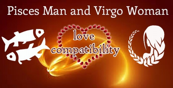 Pisces man and Virgo woman compatibility horoscope