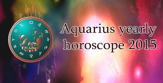 2015 Aquarius Yearly Horoscope