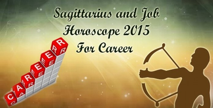 career horoscope for Sagittarius 2015