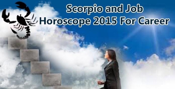 scorpio horoscope 2015 for career