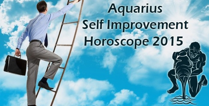 2015 Aquarius Self Improvement Horoscope