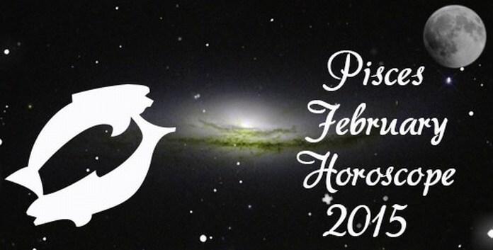 February 2015 horoscope for Pisces