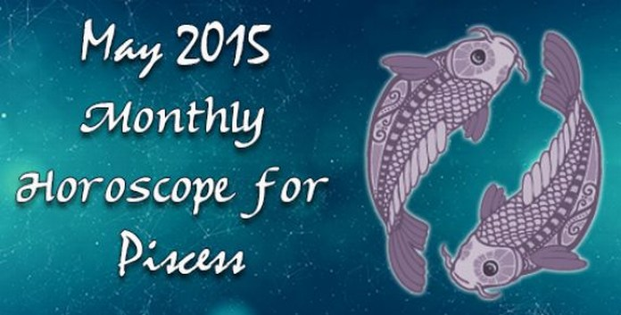 May 2015 Monthly Pisces Horoscope