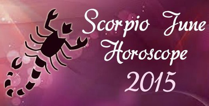 Scorpio June Horoscope 2015