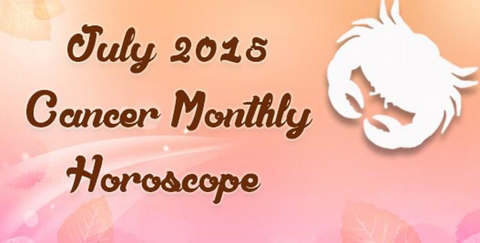July 2015 Cancer Horoscope