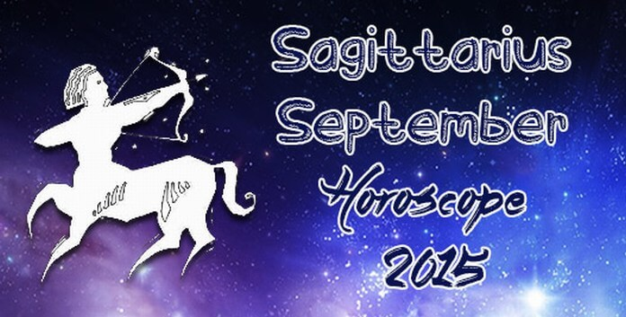 September 2015 Monthly Sagittarius Horoscope