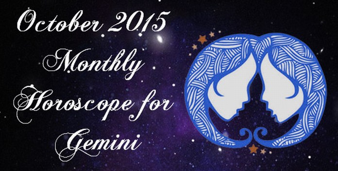 Gemini October 2015 Monthly Horoscope