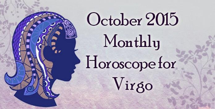 Virgo October 2015 Monthly Horoscope