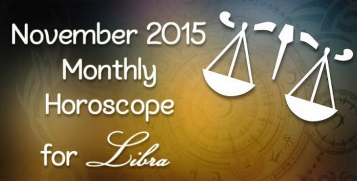 Libra November 2015 Horoscope
