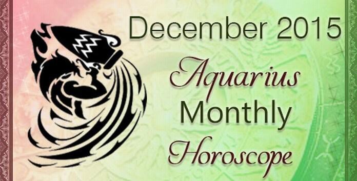 Aquarius December Monthly Horoscope 2015