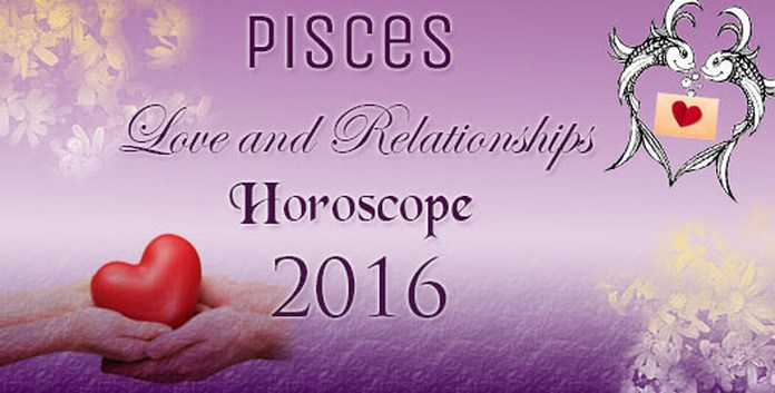 Pisces Love Horoscope 2016
