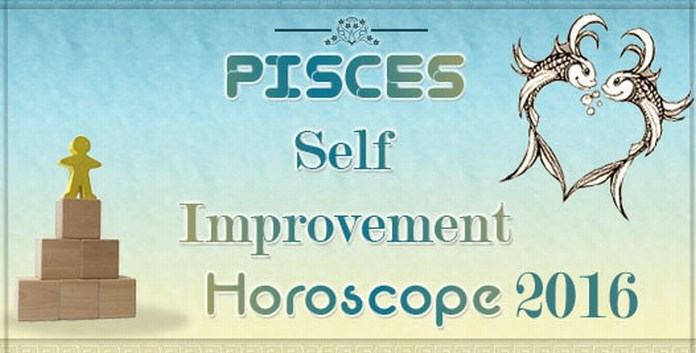 Pisces Self Improvement Horoscope 2016