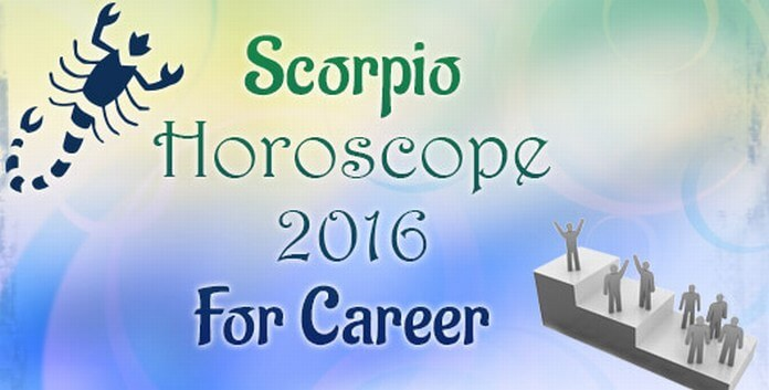 Scorpio Career Horoscope 2016