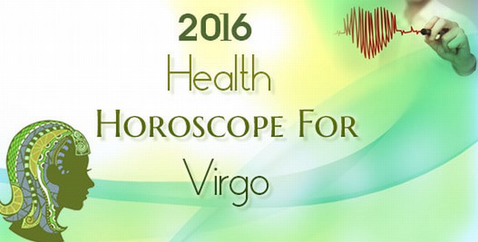 Virgo 2016 Health Horoscope