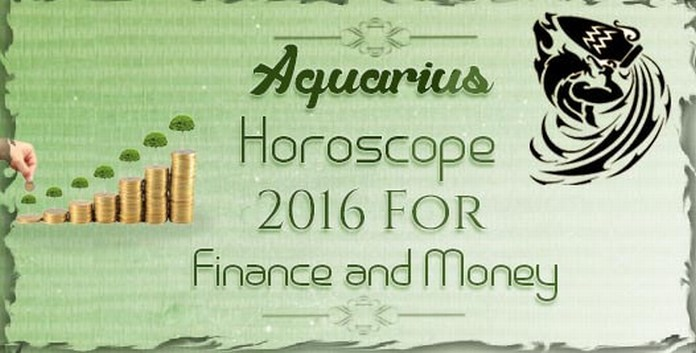 Finance and Money Aquarius Horoscope 2016