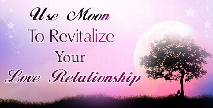 Use Moon to Revitalize Your Love Relationship