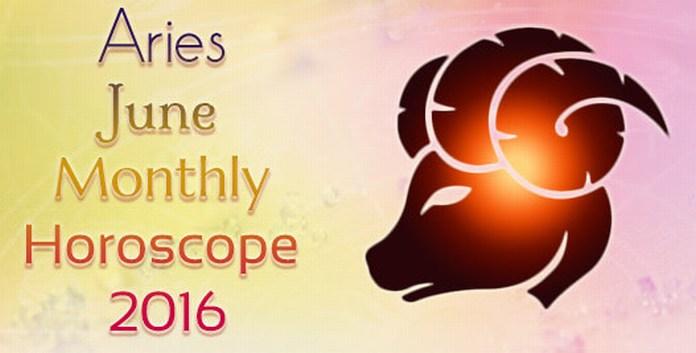 Aries Monthly Horoscope June 2016