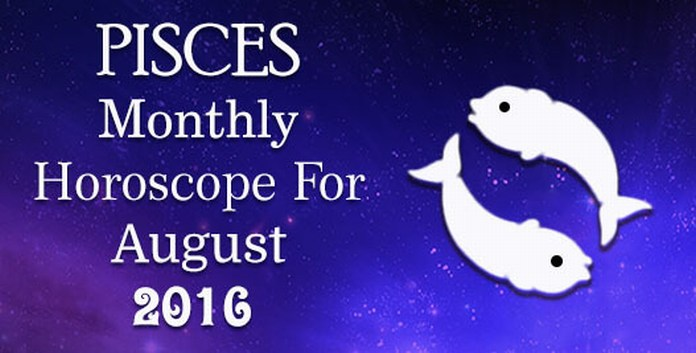 Pisces August Astrology Horoscope 2016