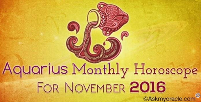 Aquarius November 2016 Horoscope