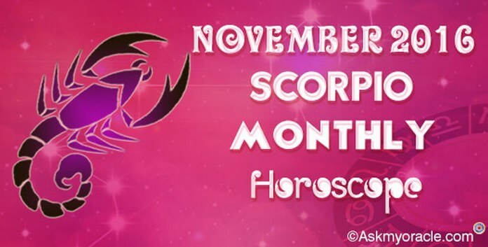Scorpio November 2016 Monthly Horoscope