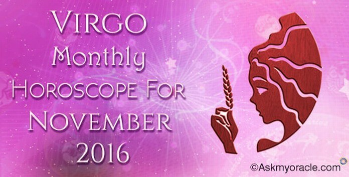 Virgo November 2016 Horoscope