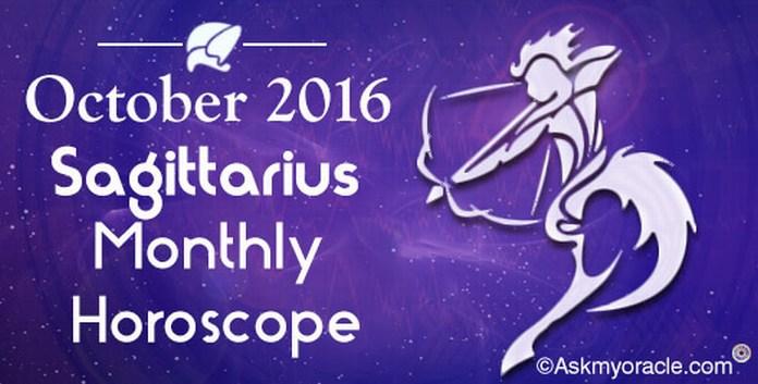 Sagittarius October 2016 Horoscope