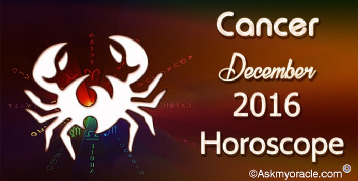 Cancer December 2016 Monthly Horoscope