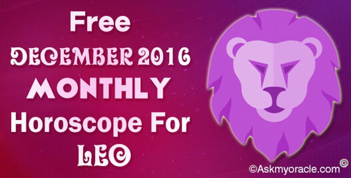Leo December 2016 Horoscope