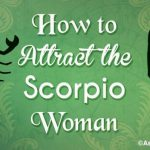 Attract the Scorpio Woman