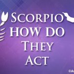Scorpio How do they Act