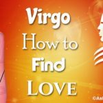 Virgo How to find Love