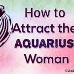 Attract the Aquarius Woman